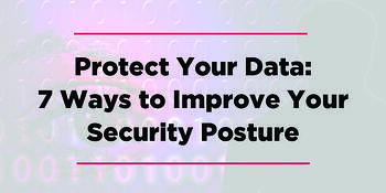 7-Ways-Protect-Security-Posture