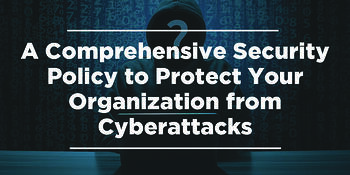 Comprehensive-Security-Protect-Organization-Cyberattacks
