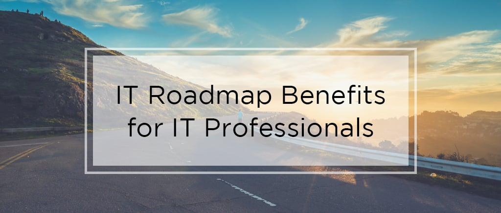 IT roadmap benefits