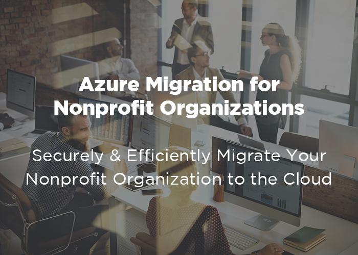 Azure Migration for Nonprofits