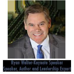 Ryan Walter, Speaker, Author and Leadership Expert