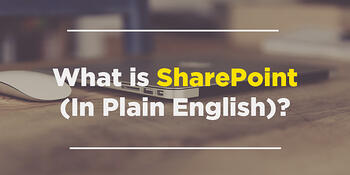 what-is-sharepoint-in-plain-english